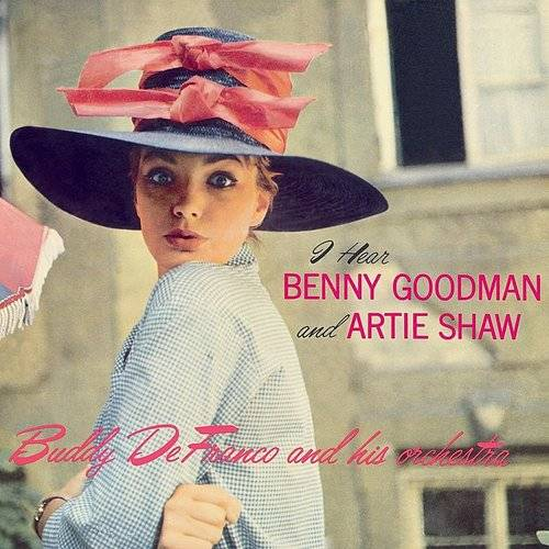 "I Hear Benny Goodman & Artie Shaw: The Complete ""Plays Benny Goodman & Artie Shaw"" Sessions Vol. 2"