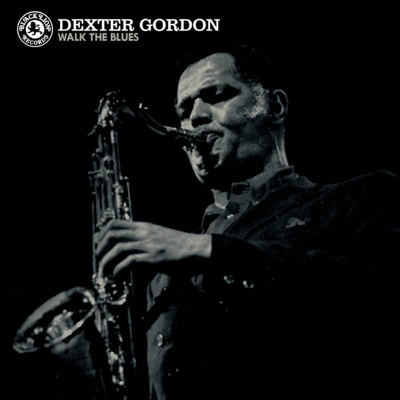 Dexter Gordon Walk The Blues