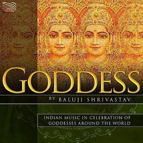 Goddess: Indian Music In Celeb