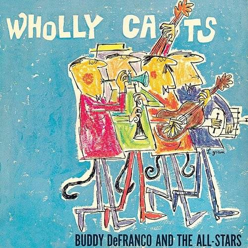 "Wholly Cats: The Complete ""Plays Benny Goodman & Artie Shaw"" Sessions Vol. 1"