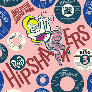 R&B Hipshakers Vol 3: Just A Little Bit of the Jumpin' Bean