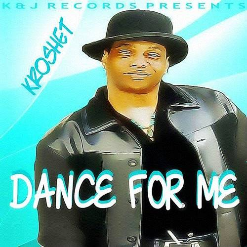 Dance For Me - Single