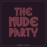 The Nude Party - Midnight Manor [LP]