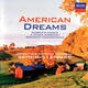 American Dreams - Barber's Adagio And Other American Romantic Masterpieces