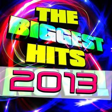 The Biggest Hits 2013