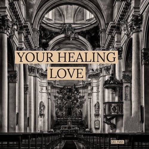 Your Healing Love
