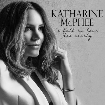 Katharine Mcphee - I Fall In Love Too Easily