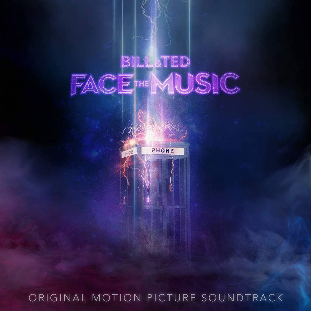 Bill & Ted's Excellent Adventure [Movie] - Bill & Ted Face The Music: Original Motion Picture Soundtrack [LP]