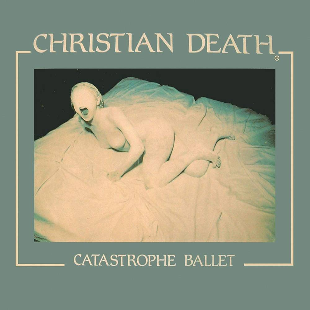 Christian Death - Catastrophe Ballet [Limited Edition Coke Bottle Green LP]