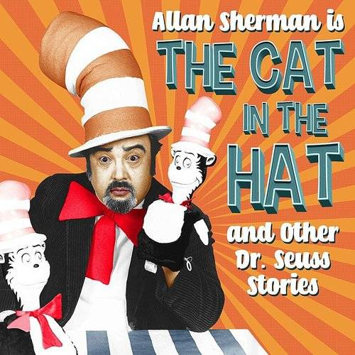 Allan Sherman Is The Cat In The Hat And Other Dr. Seuss Stories