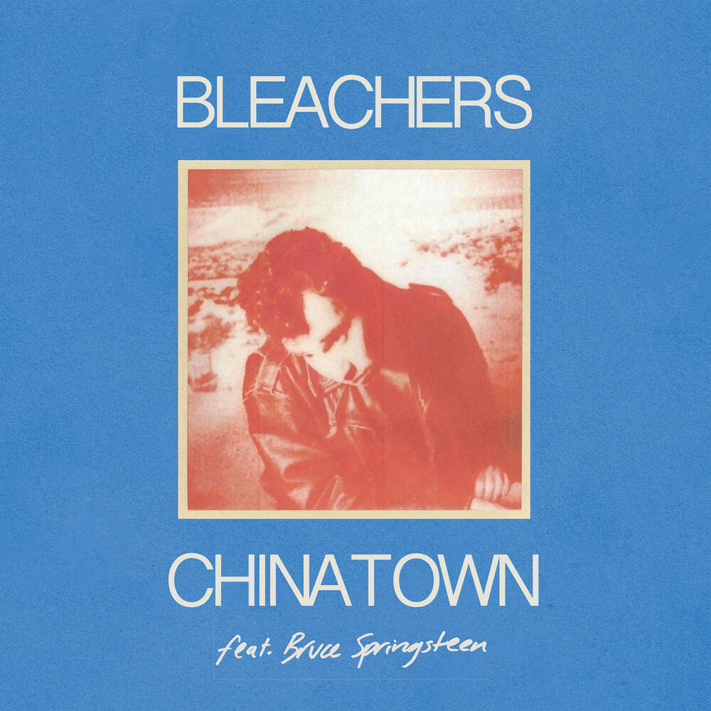 Bleachers - Chinatown (feat. Bruce Springsteen) [Translucent Red Vinyl Single]