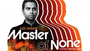 Master Of None [TV Series]