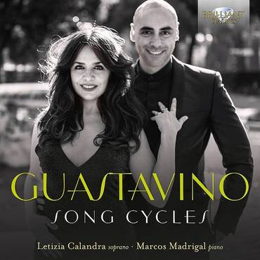 Guastavino: Song Cycles