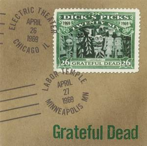 Vol. 26-Dick's Picks: 4/26/69 Electric Theater Chi