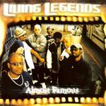 Living Legends - Almost Famous