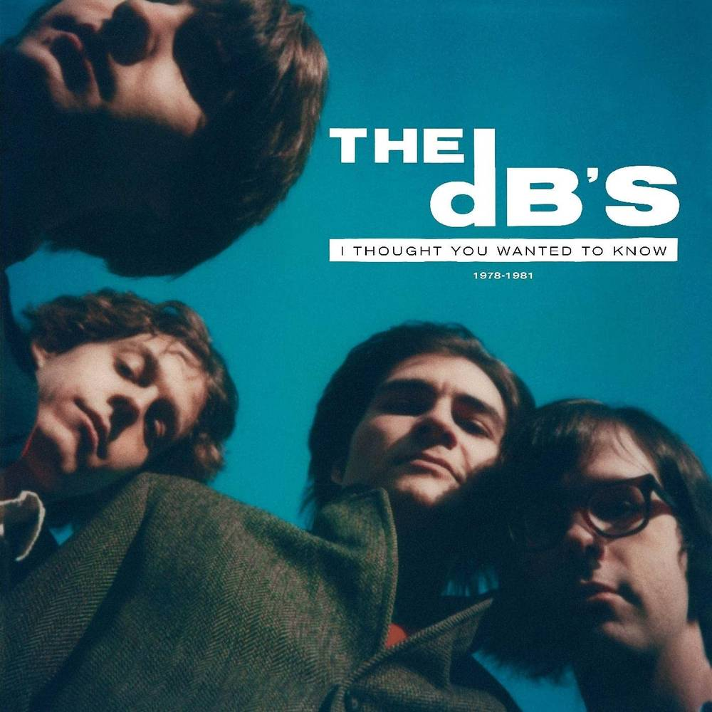 The Db's - I Thought You Wanted To Know: 1978-1981 [Clear Green 2LP]