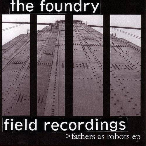 Fathers As Robots EP