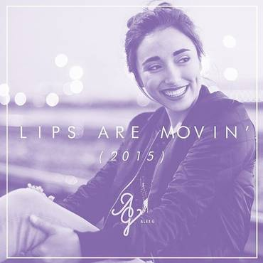 Lips Are Movin' - Single
