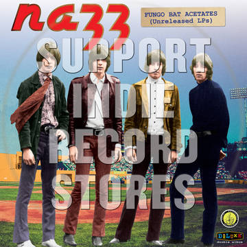 Image result for Nazz – Fungo Bat Acetates