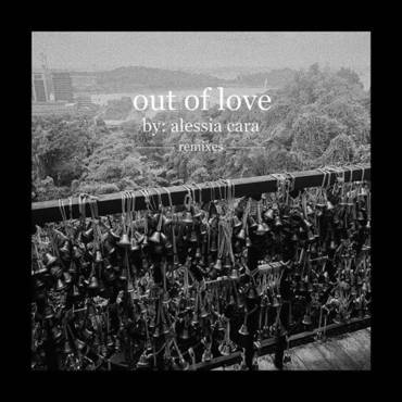 Out Of Love (Remixes) - Single