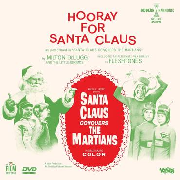 Santa Claus Conquers The Martians - Hooray For Santa Claus [RSD BF 2020]
