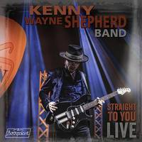 Kenny Wayne Shepherd - Straight To You: Live [Deluxe CD/DVD]