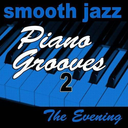 Smooth Jazz Piano Grooves 2