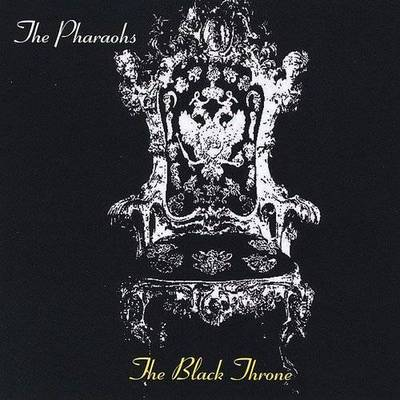 The Pharaohs - The Black Throne
