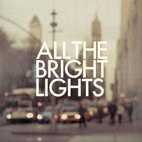 All The Bright Lights (Ofgv)