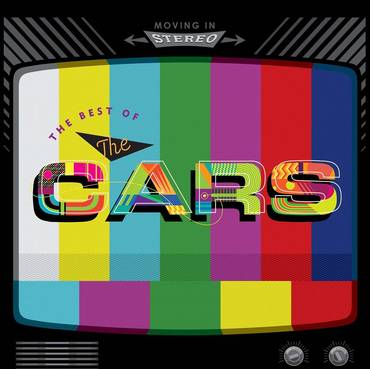 Moving In Stereo: The Best Of The Cars [2LP]