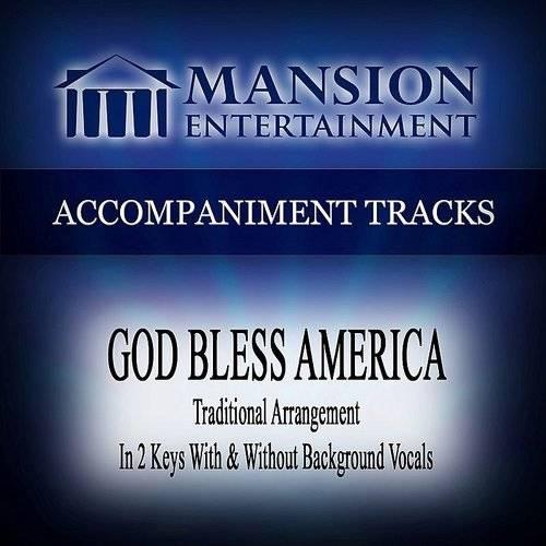 Mansion Accompaniment Tracks - God Bless America