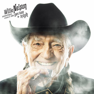 "Willie Nelson - ""Sometimes Even I Can Get Too High"" b/w ""It's All Going To Pot"" (w/ Merle Haggard) [RSD BF 2019]"