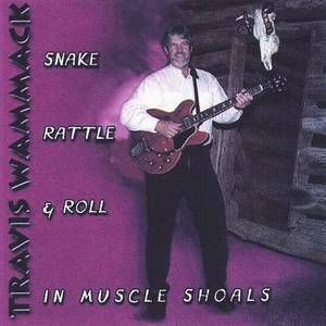 Snake, Rattle & Roll in Muscle Shoals *