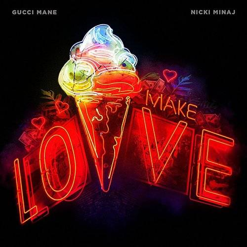 Make Love (Feat. Nicki Minaj) - Single