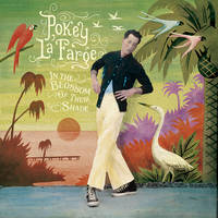 Pokey LaFarge - In The Blossom Of Their Shade [LP]