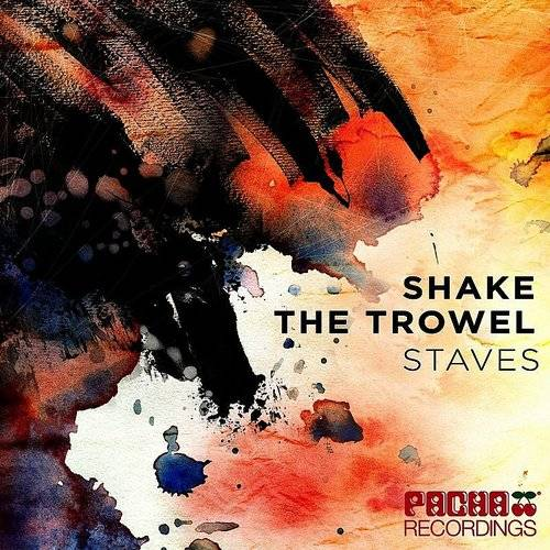 Shake The Trowel - Single