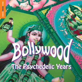 The Rough Guide To Bollywood The Psychedelic Years