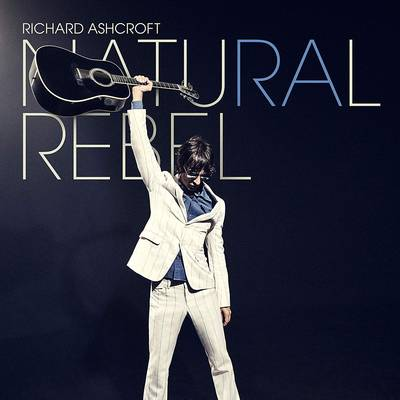 Richard Ashcroft - Natural Rebel [Indie Exclusive Limited Edition LP]