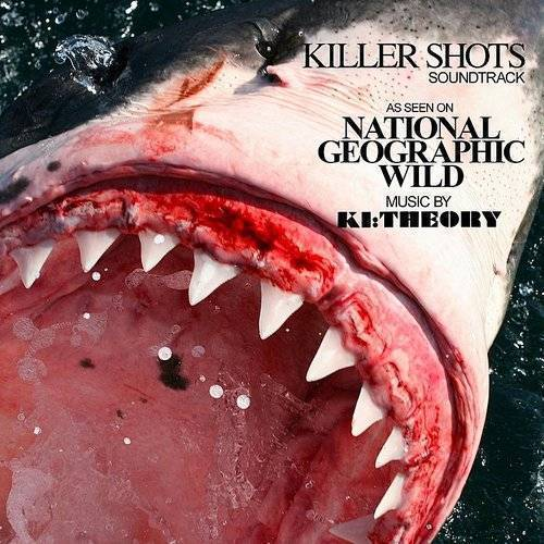 Killer Shots (Soundtrack): As Seen On National Geographic Wild