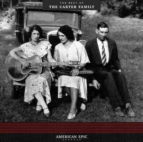 American Epic: The Best Of The Carter Family [LP]