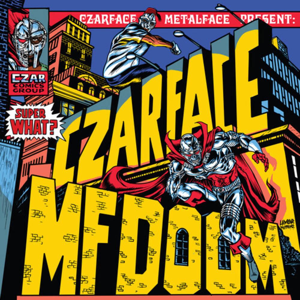 Czarface & Mf Doom - Super What