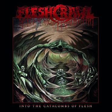 Into The Catacombs Of Flesh (Blk) (Gate) (Ltd)