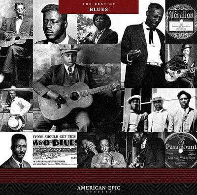 American Epic [Documentary Series] - American Epic: The Best Of Blues [LP]