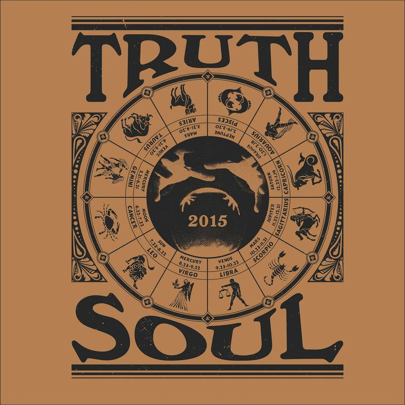 VARIOUS ARTISTS TRUTH & SOUL RECORDS 2015 FORECAST TRUTH & SOUL RECORDS 2015 FORECAST