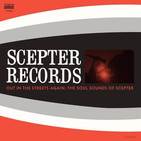 Scepter Records Out In The Streets Again: The Soul Sounds of Scepter