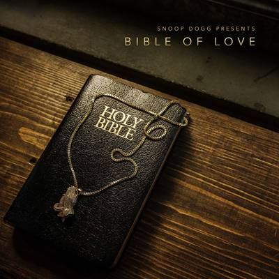 Snoop Dogg - Snoop Dogg Presents Bible Of Love