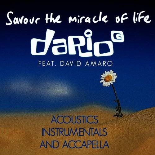 Savour The Miracle Of Life: Acoustics, Instrumentals And Accapella