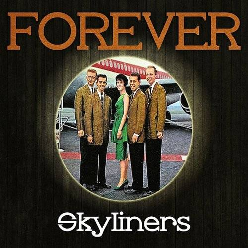 Forever Skyliners