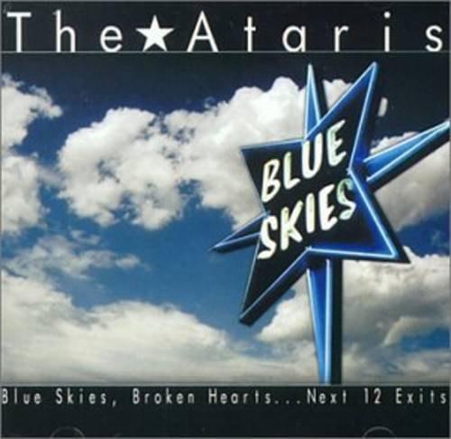 Blue Skies, Broken Hearts...Next 12 Exits [Vinyl]