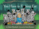Book - You Have To F**king Eat